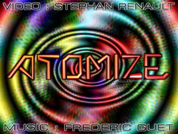 Atomize - Stephan Renault